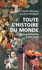 TOUTE L'HISTOIRE DU MONDE / J.C. BARREAU - G. BIGOT [TRES BON ETAT]