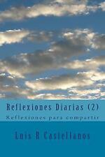 Reflexiones Diarias: Reflexiones Diarias (2) : Reflexiones para Compartir by...