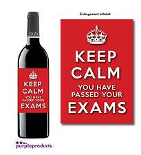 KEEP CALM EXAM PASS CELEBRATION ANY EXAM OR TEST WINE BOTTLE LABEL GIFT
