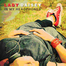 Lady Daisey : In My Headphones CD (2014) ***NEW*** FREE Shipping, Save £s