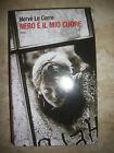 xHERVE LE CORRE - NERO É IL MIO CUORE - ED:MONDOLIBRI - ANNO:2012 (VC)