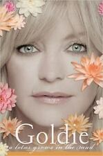 A Lotus Grows in the Mud by Goldie Hawn (2005, Hardcover)