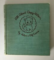 Vintage 1941 All About Copy-Kitten Helen and Alf Evers Hardcover