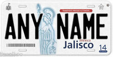 Jalisco Mexico Any Name Number Novelty Auto Car License Plate C02