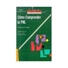 Comprender la Pnl: la Programacion Neurolinguistica, Herramienta de...