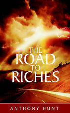 The Road to Riches, Hunt, Anthony, Good, Paperback