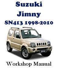 Suzuki JIMNY SN 413 1998-2010 Factory Workshop Service Repair Manual