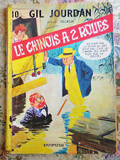 GIL JOURDAN - N° 10  - LE CHINOIS A 2 ROUES - EDITION ORIGINALE BROCHE 1967