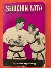 Seuchin Kata of Issinryu Karate, Steve Armstrong Signed Original