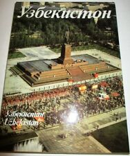 UZBEKISTAN DURING THE SOVIET YEARS 1984 PUBLISHED IN TASHKENT MOSTLY COLOR PHOTO