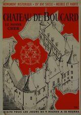 Affiche Tourisme France CHÂTEAU DE BOUCARD (Cher) XV - XVI siècle