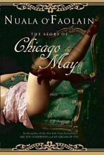 The Story of Chicago May by O'Faolain, Nuala Hardback Book The Cheap Fast Free