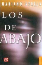Los de abajo: novela de la revolucion mexicana by Mariano Azuela