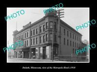 OLD LARGE HISTORIC PHOTO OF DULUTH MINNESOTA, VIEW OF THE HOTEL METROPOLE c1910
