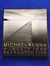 MICHAEL KENNA: A TWENTY YEAR RETROSPECTIVE - FIRST EDITION