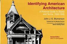 Identifying American Architecture by John J. -G. Blumenson; Nikolaus Pevsner
