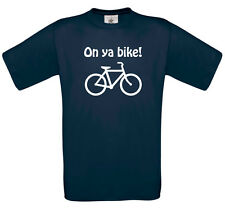 On ya bike t-shirt | Funny Tour de France BMX your Raleigh tshirt top 0126