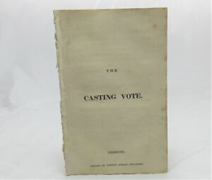 c1840 PLAY The Casting Vote UNRECORDED Commins Weymouth
