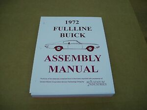 BUICK 1972 SHOP PARTS ASSEMBLY MANUAL RESTORATION SERVICE BOOK