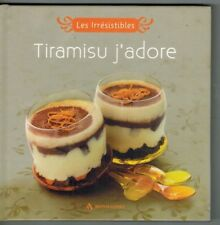 Livre recettes Les irresistibles TIRAMISU 63 pages