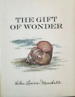 Helen Lowrie Marshall/ THE GIFT OF WONDER 1st edition 1967 Hardcover/Dust Jacket