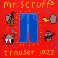 MR SCRUFF = trouser jazz = ELECTRO BREAKS NU JAZZ LOUNGE GROOVES !!