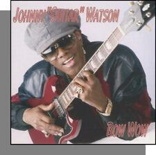 "Johnny ""Guitar"" Watson - Bow Wow - New 1994 CD Single!"