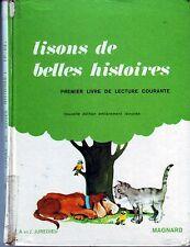 Lisons de Belles Histoires * CP / CE1 * MAGNARD * premier Livre Lecture courante