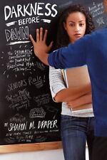 Hazelwood High Trilogy: Darkness Before Dawn 3 Sharon M. Draper 2013, Paperback