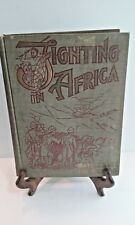 Fighting in Africa by JW Buel copyright 1887