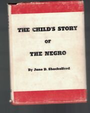The Child's Story of the Negro by Jane D Shackelford HC DJ 1962