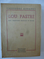 [FELIBRIGE] AUBANEL (Théodore.). Lou Pastre. Avec Traduction Française. E.O.