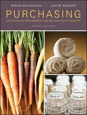 Purchasing : Selection and Procurement for the Hospitality Industry by John M. S