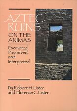 Aztec Ruins on the Animas : Excavated, Preserved and Interpreted (1987 PB)