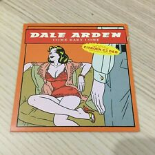 Dale Arden - Come Baby Come - CD Single PROMO Edizione Limitata - Citroen C3 D&G