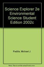 SCIENCE EXPLORER 2E ENVIRONMENTAL SCIENCE STUDENT EDITION 2002C (Prentice Hall s