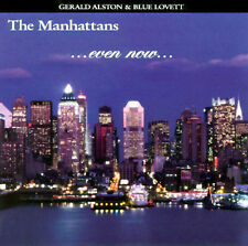 New: The Manhattans: Even Now  Audio CD