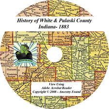 1883 History of WHITE & PULASKI County Indiana IN