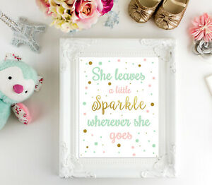 Nursery Wall Art Print - She Leaves A Little Sparkle Wherever She Goes - 8x10