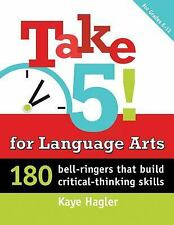Maupin House: Take 5! For Language Arts : 180 Bell-Ringers That Build...