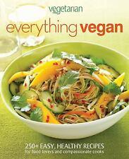 Vegetarian Times Everything Vegan by Vegetarian Times Magazine Staff