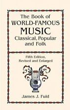 Dover Books on Music: The Book of World-Famous Music : Classical, Popular and Fo