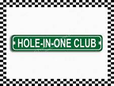(SA-1189) Hole in One Club Street Sign 3×18 Metal Plaque