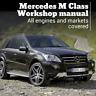 Mercedes M class W164 Workshop service repair manual wiring 2005 - 2011 download