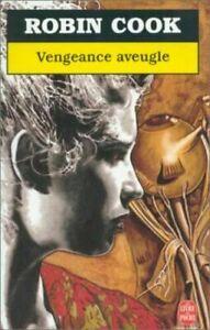 Livre - Robin Cook - Vengeance aveugle - très bon état