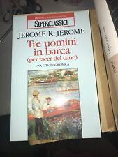 JEROME K. JEROME - TRE UOMINI IN BARCA - BUR - 1998