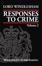 Responses to Crime: Volume 2: Penal Policy in the Making-ExLibrary