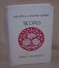 OUR LADY OF HUNGARY CHURCH HUNGARIAN COOKBOOK YOUNGSTOWN OHIO