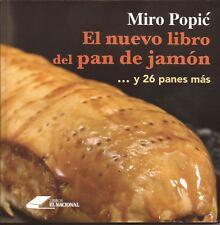 El nuevo libro del  Pan de Jamón y 26 panes más. Recetas fáciles