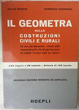 """Rogiani Correngia """"Il geometra nelle costruzioni..."""" manuale Hoepli 1964"""